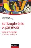 Schizophrénie et paranoïa : Etude psychanalytique en clinique projective