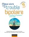 Mieux vivre avec un trouble bipolaire : Comment le reconnaître et le traiter