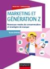 Marketing et Génération Z : Nouveaux modes de consommation et stratégies de marque