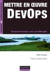 Mettre en oeuvre DevOps : Comment évoluer vers une DSI agile
