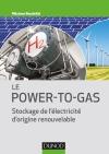 Le Power-to-Gas : Stockage de l'électricité d'origine renouvelable
