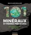 101 minéraux et pierres précieuses : qu'il faut avoir vus dans sa vie