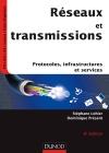 Réseaux et transmissions : Protocoles, infrastructures et services