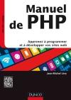 Manuel de PHP : Apprenez à programmer et à développer vos sites web
