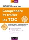 Comprendre et traiter les TOC : Données actuelles et nouvelles perspectives pour le Trouble Obsessionnel Compulsif