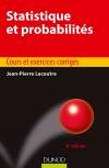 Statistique et probabilités : Cours et exercices corrigés