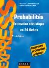 Probabilités : Estimation statistique en 24 fiches