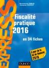 Fiscalité pratique 2016 : en 34 fiches