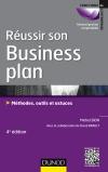 Réussir son business plan : Méthodes, outils et astuces