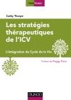 Les stratégies thérapeutiques de l'ICV : L'Intégration du Cycle de la Vie