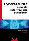 Cybersécurité : Sécurité informatique et réseaux