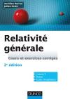 Relativité générale : Cours et exercices corrigés