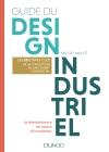 Guide du design industriel : Les 10 étapes clés, de la conception au lancement commercial