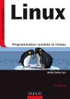 Linux : Programmation système et réseau - Cours et exercices corrigés
