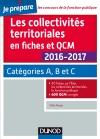 Les collectivités territoriales en fiches et QCM 2016-2017 : Catégories A, B et C