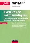 Exercices de mathématiques MP-MP* Centrale-SupElec, Mines-Ponts, Ecole Polytechnique et ENS
