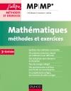 Mathématiques Méthodes et Exercices MP
