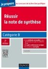 Réussir la note de synthèse : Catégorie B