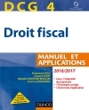 DCG 4 - Droit fiscal 2016/2017 : Manuel et Applications
