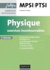Physique Exercices incontournables MPSI-PTSI