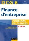DCG 6 - Finance d'entreprise : Corrigés du manuel