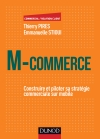 M-Commerce : Construire et piloter sa stratégie commerciale sur mobile