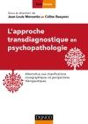 L'approche transdiagnostique en psychopathologie : Alternative aux classifications nosographiques et perspectives thérapeutiques