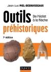 Outils préhistoriques : De l'éclat à la flèche