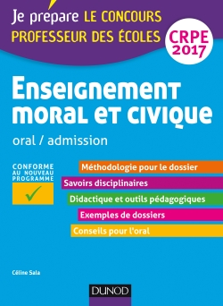 Enseignement moral et civique - Professeur des écoles - Oral admission - CRPE 2016 #Dunnod Enseignement moral et civique - Professeur des écoles - Oral admission