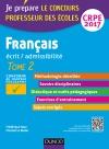 Français - Professeur des écoles - Ecrit, admissibilité - T.2 : CRPE 2017 : Tome 2 : CRPE 2017