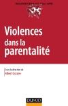 Violences dans la parentalité : Familiale, professionnelle, institutionnelle, sociale