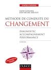 Méthode de conduite du changement : Diagnostic, Accompagnement, Performance