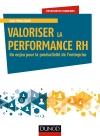 Valoriser la performance RH : Un enjeu pour la productivité de l'entreprise