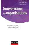 Gouvernance des organisations : Exemples sectoriels, enjeux transverses