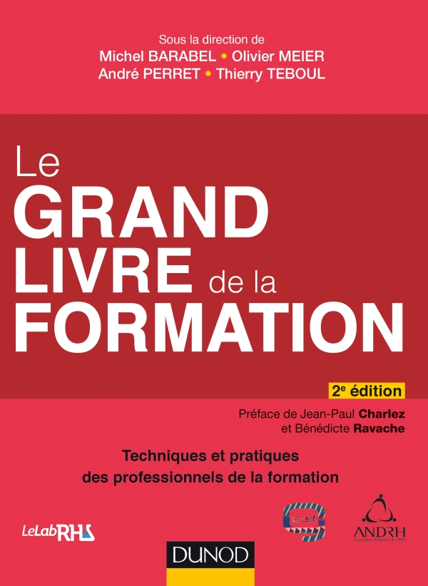 Le Grand Livre de la Formation - 2e ?d.