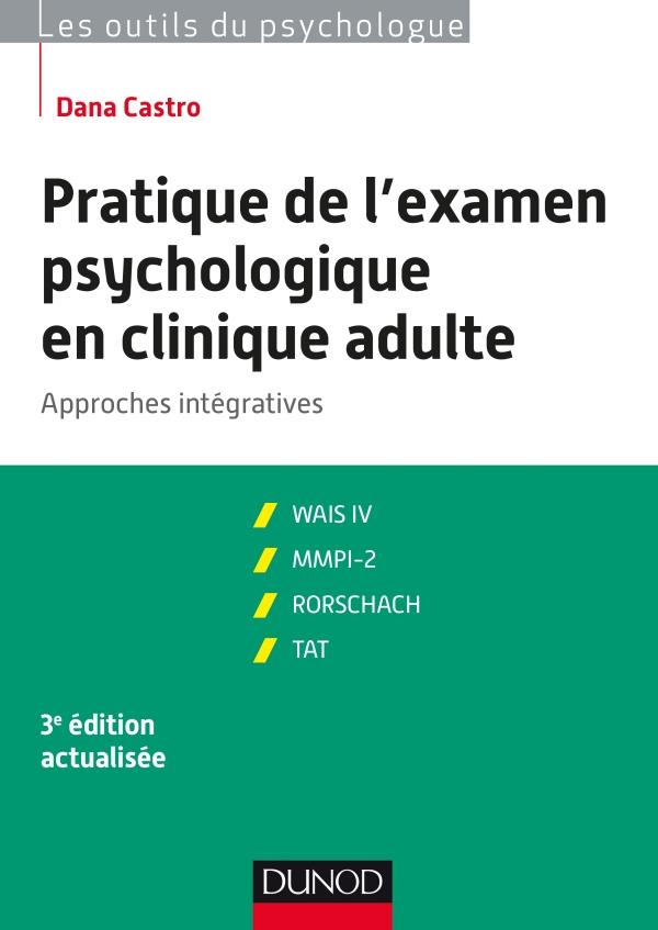 Pratique de l'examen psychologique en clinique adulte - 3e éd.