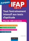 IFAP 2017 Tout l'entraînement intensif aux tests d'aptitude : Concours Auxiliaire de puériculture - Plus de 1500 exercices