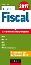 Le Petit Fiscal 2017 : Les éléments indispensables