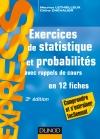 Exercices de statistique et probabilités : Avec rappels de cours