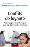 Conflits de loyauté : Accompagner les enfants pris au piège des loyautés familiales