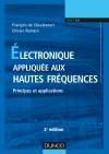 Electronique appliquée aux hautes fréquences : Principes et applications