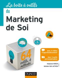 La Boîte à outils du Marketing de soi