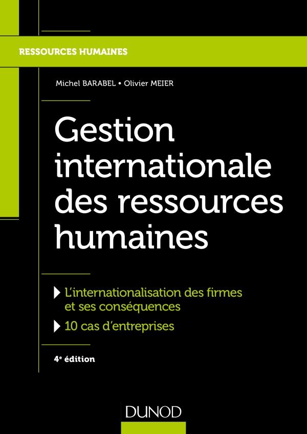 Gestion internationale des ressources humaines - 4e ?d.