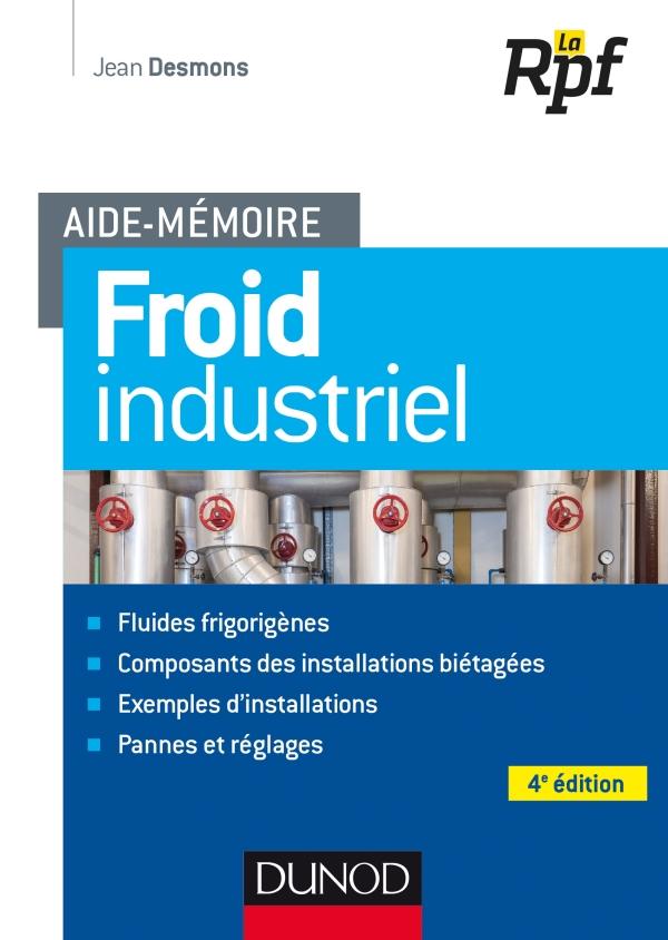 Aide-m?moire - Froid industriel - 4e ?d