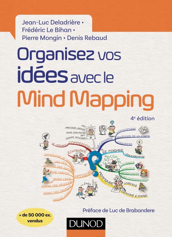 Organisez vos id?es avec le Mind Mapping - 4e ?d.