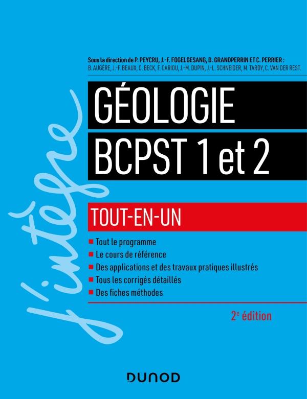 G?ologie tout-en-un BCPST 1re et 2e ann?es - 2e ?d.