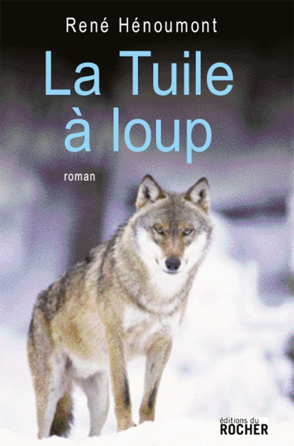 La Tuile à loup