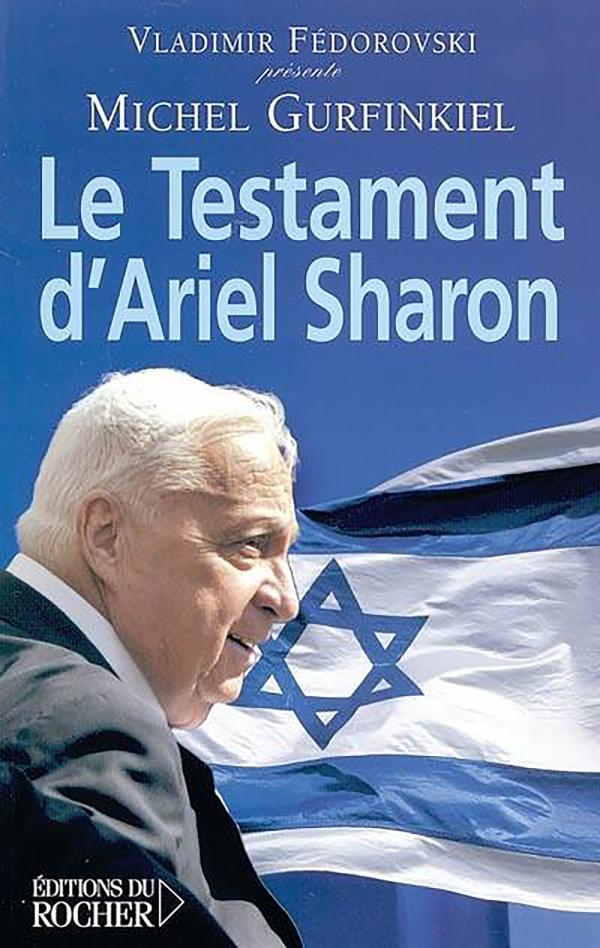 Le Testament d'Ariel Sharon