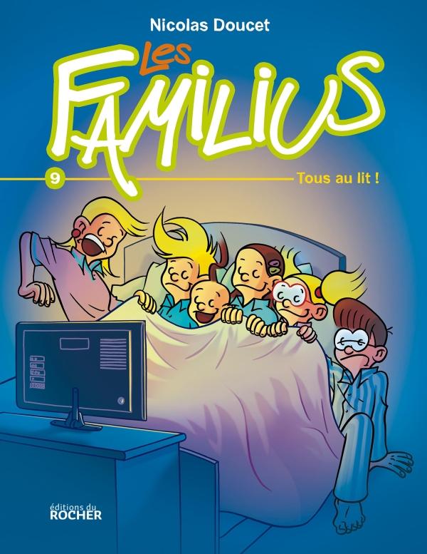Les Familius, Tous au lit !