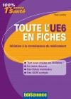 Toute l'UE6 en fiches PACES : Initiation à la connaissance du médicament